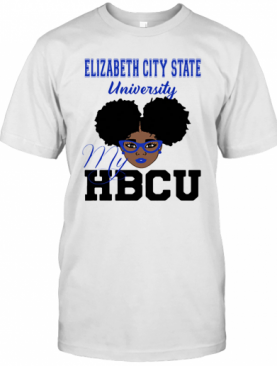 Black Girl Elizabeth City State University My Hbcu T-Shirt
