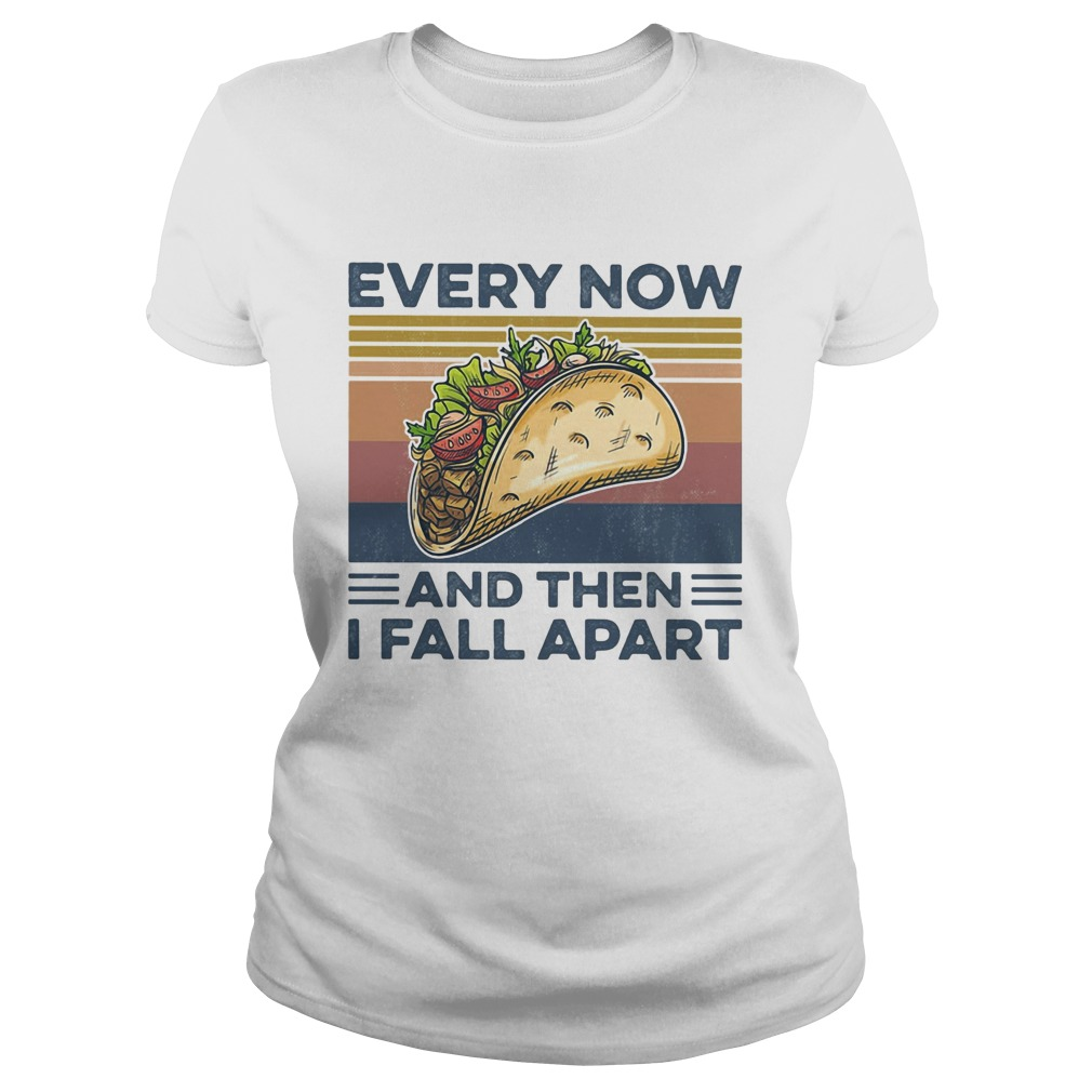 Every Now And Then I Fall Apart Sanwich Vintage Retro  Classic Ladies
