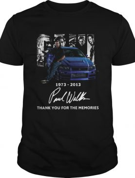 Paul Walker 1973 2013 Thank You For The Memories Signature shirt