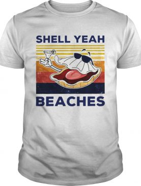 Shell Yeah Beaches Vintage shirt