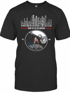 Thank You For The Memories Dire Straits T-Shirt