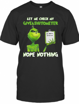 The Green Let Me Check My Giveashitometter Nope Nothing T-Shirt