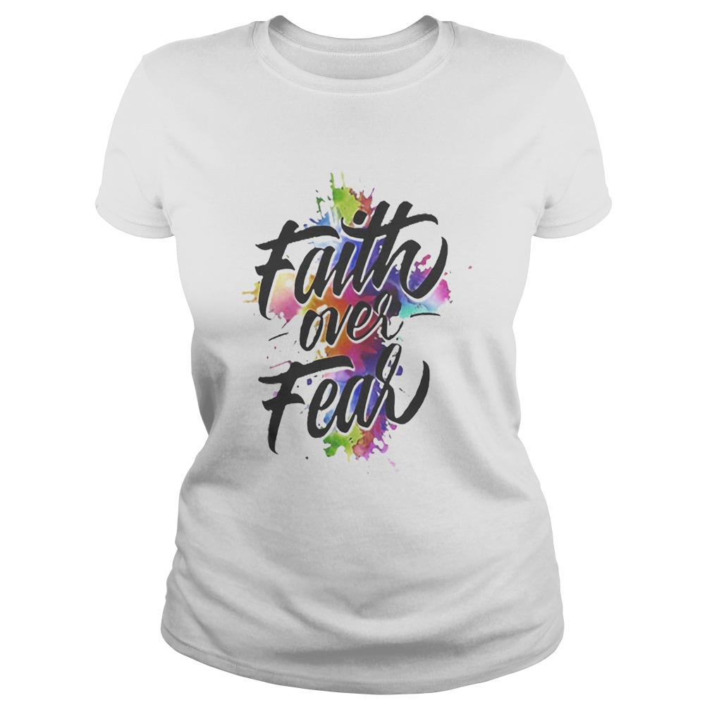 Watercolor Faith Over Fear  Classic Ladies