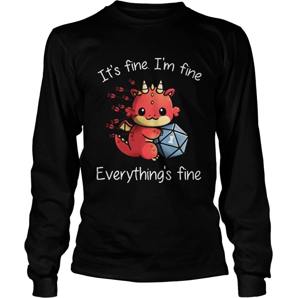 DungeonsDragons Its Fine Im Fine Everythings Fine  Long Sleeve