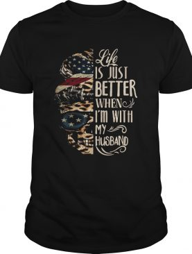 Life Is Just Better With My Husband Skull shirt