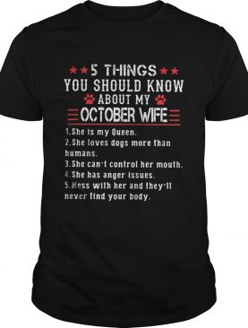 5 things you should know about my october wife shirt