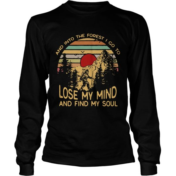 Bigfoot and into the forest i go to lose my mind and find my soul vintage retro  Long Sleeve