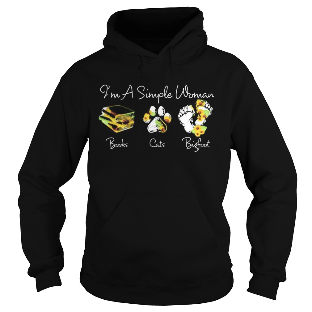 Im a simple woman books paw cats bigfoot leopard sunflower  Hoodie