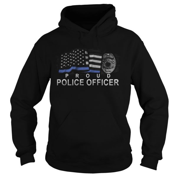 Proud police officer american flag independence day  Hoodie