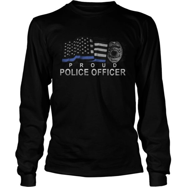 Proud police officer american flag independence day  Long Sleeve