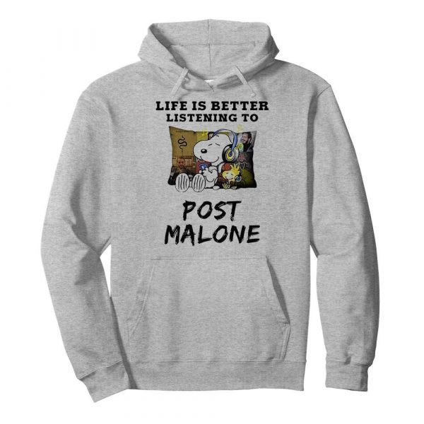 Snoopy and woodstock life is better listening to post malone  Unisex Hoodie