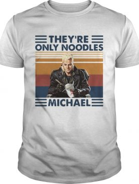 Theyre Only Noodles Michael Vintage shirt