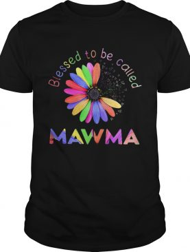 Blessed To Be Called Mawma Hippie shirt