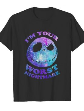 Jack skellington i'm your worst nightmare shirt