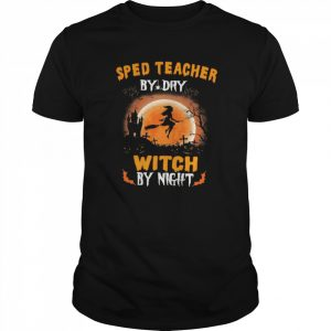 Sped Teacher By Day Witch By Night Halloween  Classic Men's T-shirt