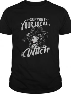 Support your local witch halloween shirt