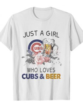 Just a girl who loves chicago cubs and beer flowers shirt