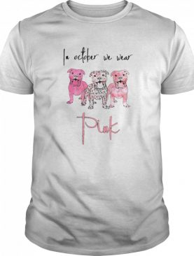 Pitbull In October We Wear Pink shirt