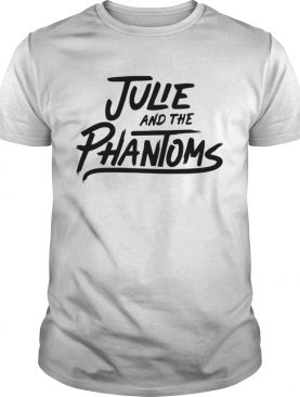 Julie And The Phantoms shirt