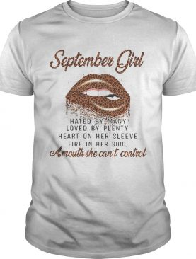 September Girl A Mouth She Cant Control shirt