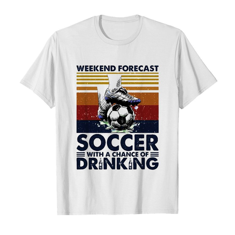 Weekend Forecast Soccer With A Chance Of Drinking  Classic Men's T-shirt