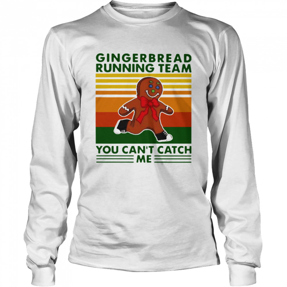 Gingerbread Running Team You Can'T Catch Me Vintage  Long Sleeved T-shirt