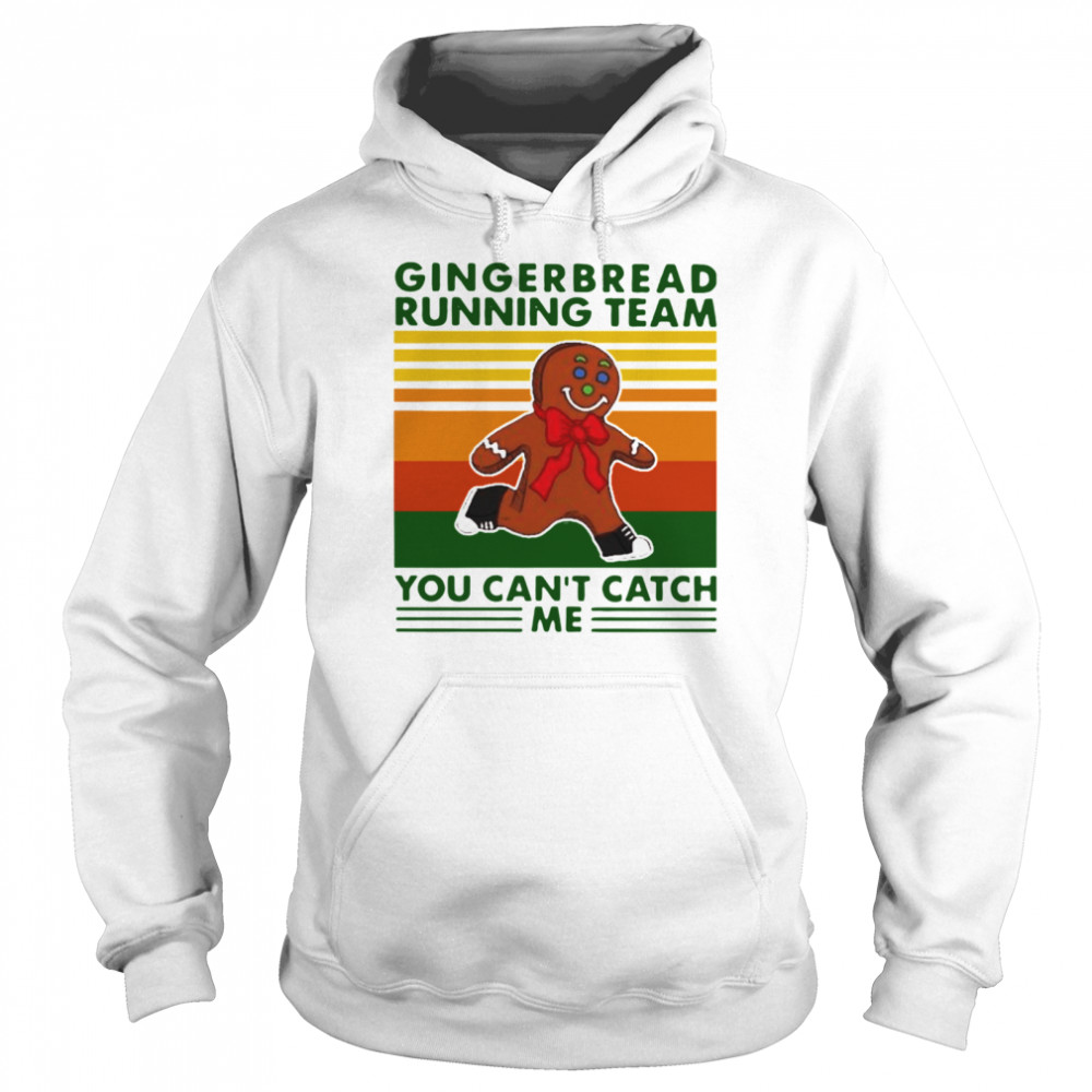 Gingerbread Running Team You Can'T Catch Me Vintage  Unisex Hoodie