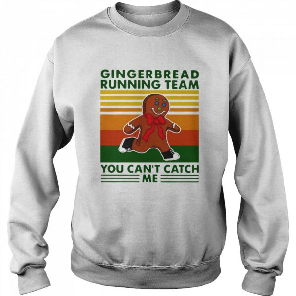 Gingerbread Running Team You Can'T Catch Me Vintage  Unisex Sweatshirt