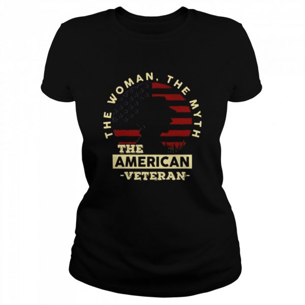 The Woman The Myth The American Veteran American Flag  Classic Women's T-shirt