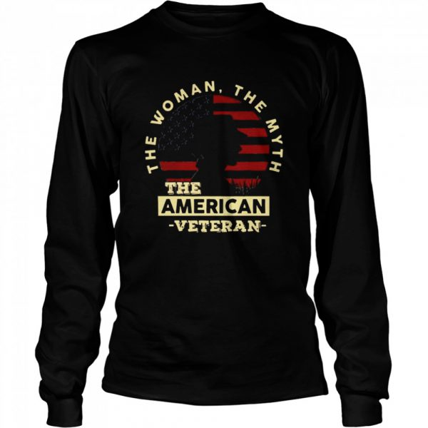 The Woman The Myth The American Veteran American Flag  Long Sleeved T-shirt