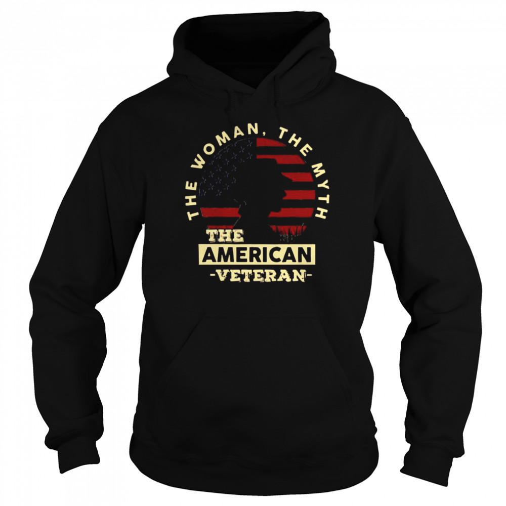 The Woman The Myth The American Veteran American Flag  Unisex Hoodie