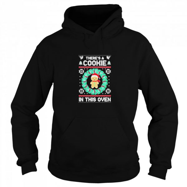 Theres a cookie in this oven christmas ugly  Unisex Hoodie