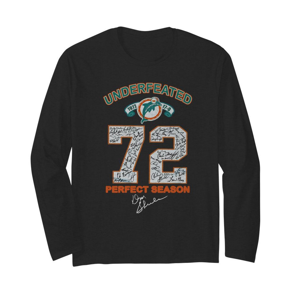 Undefeated 72 Perfect Season  Long Sleeved T-shirt
