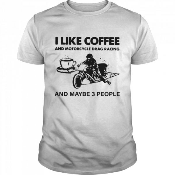 I Like Coffee And Motorcycle  Classic Men's T-shirt