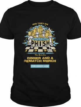 New Years Eve Madison Square Garden New York City Dinner And A Rematch Merch shirt